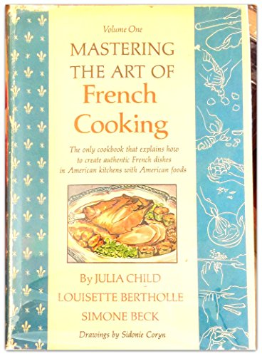 9780394401553: Mastering the Art of French Cooking, Vol. 1