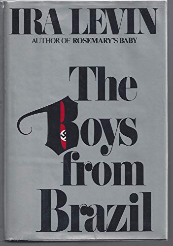 [signed] The Boys from Brazil