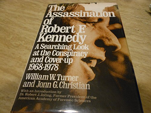 9780394402734: The Assassination of Robert F. Kennedy: A Searching Look at the Conspiracy and the Cover-Up, 1968-1978