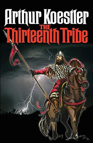 9780394402840: The Thirteenth Tribe: The Khazar Empire and its Heritage