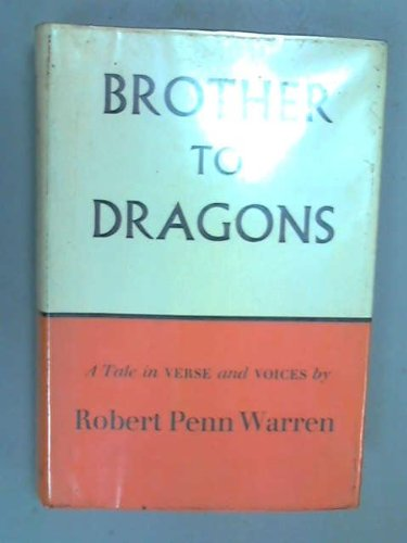Brother to Dragons (0394403126) by Robert Penn Warren