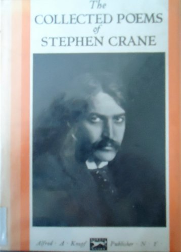 Collected Poems: Stephen Crane