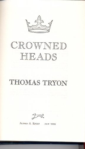 Crowned Heads: THOMAS TRYON