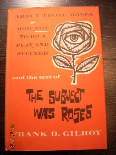 9780394405056: The Subject Was Roses