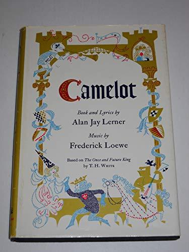 Camelot: Lerner, Alan Jay