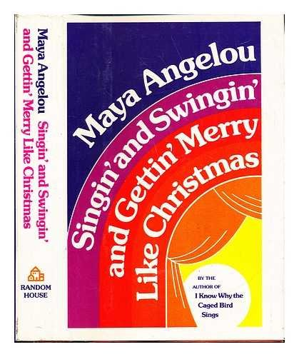 9780394405452: Singin' and Swingin' and Gettin' Merry Like Christmas