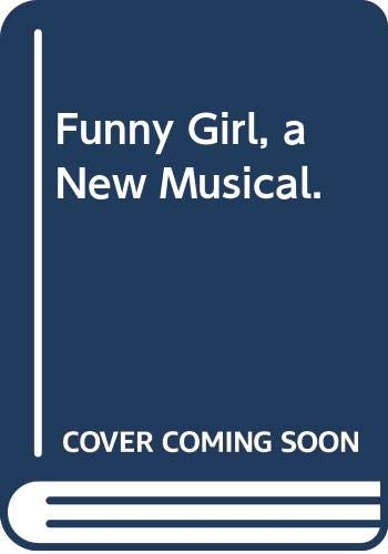 9780394405810: Funny Girl, a New Musical.