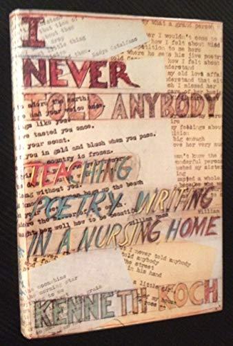9780394406060: I Never Told Anybody