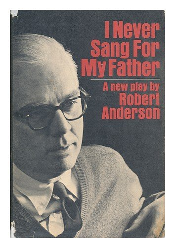 9780394406084: I Never Sang for My Father