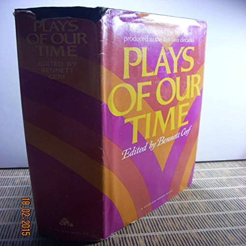 Plays of Our Time (0394406613) by Bennett Cerf