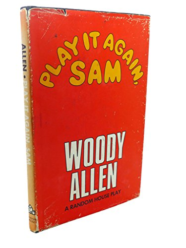 Play It Again, Sam: Allen, Woody
