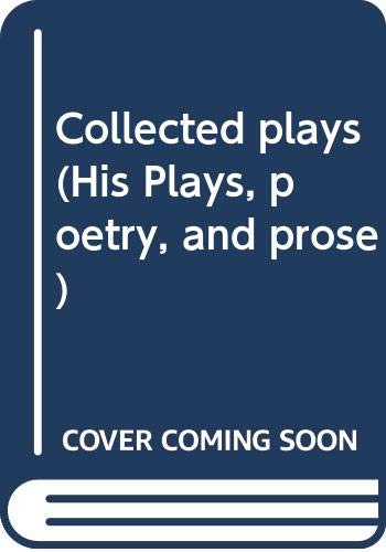 9780394406640: Collected Plays, Vol. 1 (Plays, Poetry, & Prose)