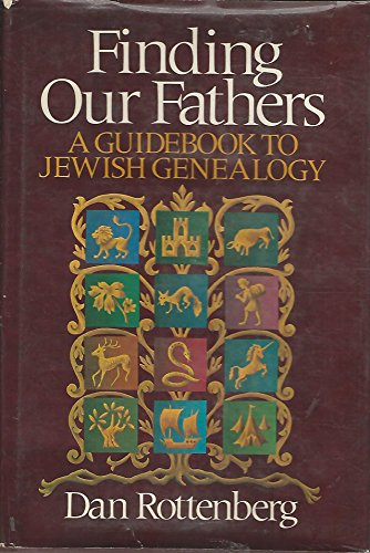 FINDING OUR FATHERS: Rottenberg, Dan
