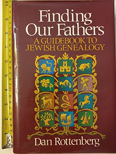 9780394406756: Finding our fathers: A guidebook to Jewish genealogy