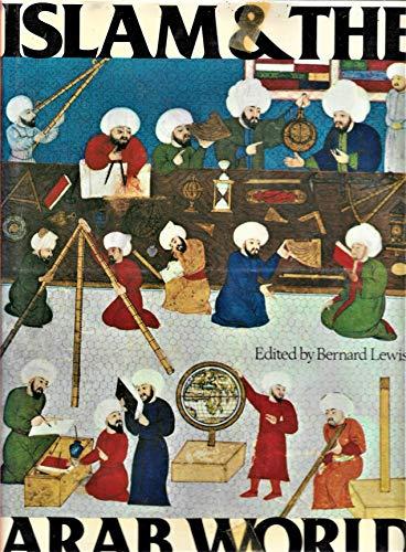 ISLAM AND THE ARAB WORLD: Lewis, Bernard, ed.