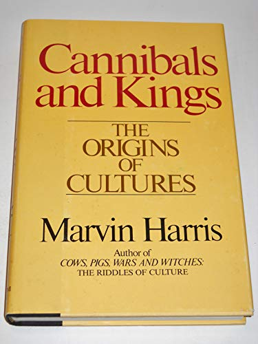 9780394407654: Cannibals and kings: The origins of cultures