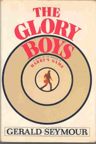 9780394407739: THE GLORY BOYS: A NOVEL