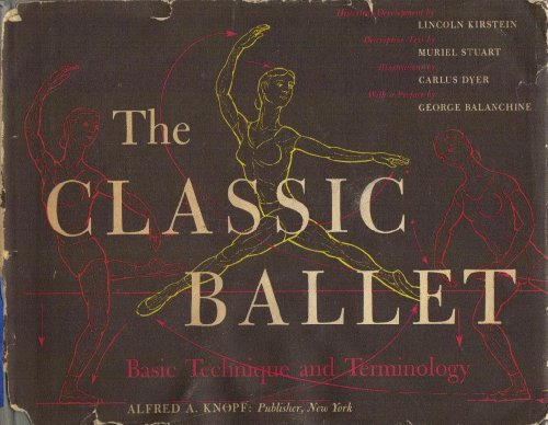 9780394408200: The Classic Ballet, Basic Technique and Terminology.