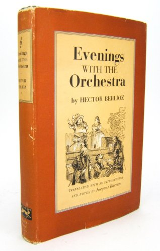 Evenings With the Orchestra: Hector Berlioz