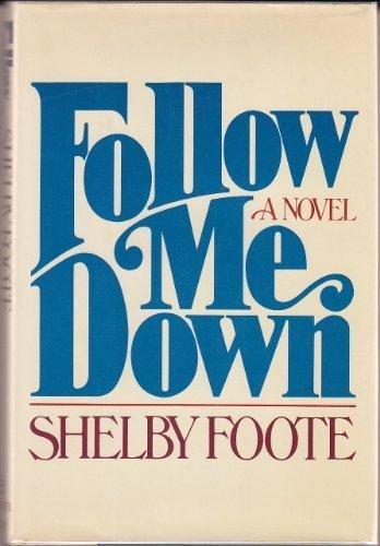 9780394408750: Follow Me Down