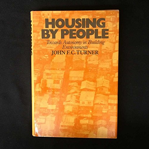 9780394409023: Housing by people: Towards autonomy in building environments