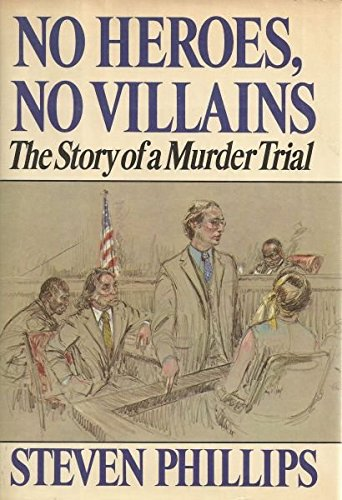 9780394409078: No Heroes, No Villains: The Story of a Murder Trial (Trial of James Richardson Defended by William M. Kunstler)