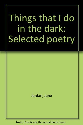 9780394409375: Things that I do in the dark: Selected poetry