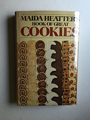 Maida Heatter's Book of Great Cookies: Maida Heatter