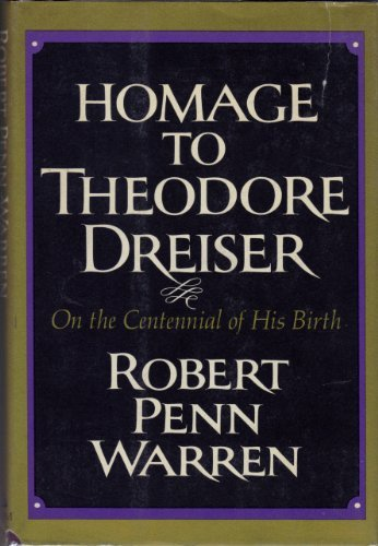 Homage to Theodore Dreiser On the Centennial of His Birth (0394410270) by Robert Penn Warren