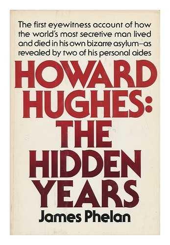 9780394410425: Howard Hughes: The Hidden Years