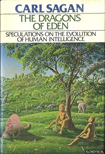9780394410456: The Dragons of Eden: Speculations on the Evolution of Human Intelligence
