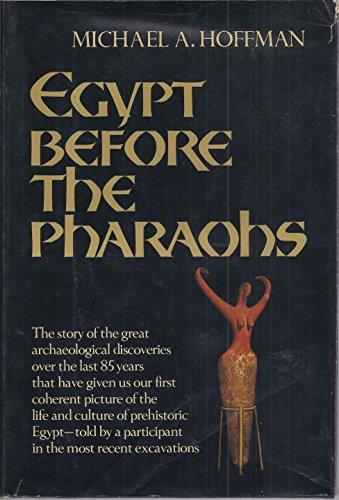 9780394410494: Egypt Before the Pharoahs