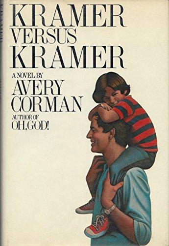 9780394410531: Kramer Versus Kramer: A Novel