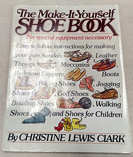 9780394410579: The make-it-yourself shoe book
