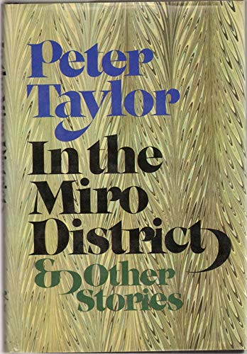 In the Miro District & Other Stories (SIGNED): Taylor, Peter