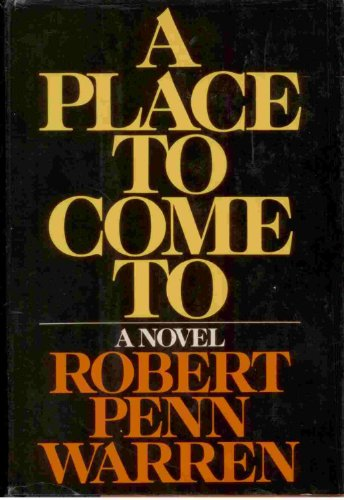 9780394410647: A Place to Come to: A Novel