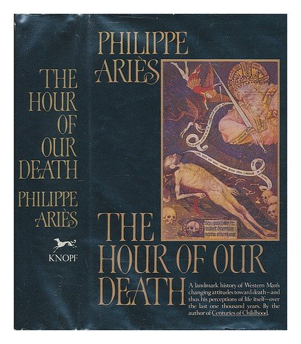 The Hour of Our Death (9780394410746) by Aries, Philippe