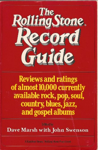 9780394410968: The Rolling Stone Record Guide: Reviews and Ratings of Almost 10,000 Currently Available Rock, Pop, Soul, Country, Blues, Jazz, and Gospel Albums