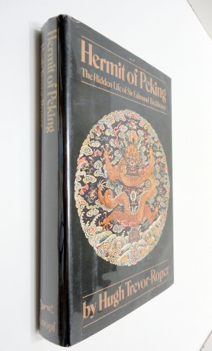 9780394411040: Hermit of Peking : the hidden life of Sir Edmund Backhouse