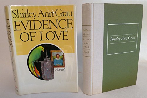 Evidence of Love (SIGNED): Grau, Shirley Ann