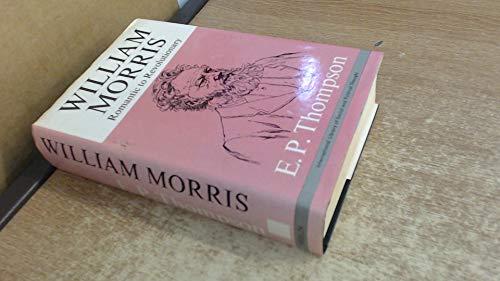9780394411361: William Morris: Romantic to revolutionary