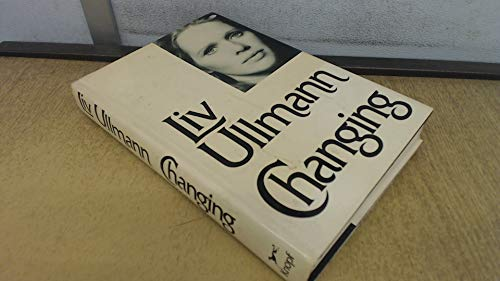 Changing (SIGNED): Ullmann, Liv