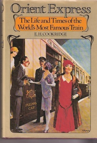 9780394411767: Orient Express the Life and Times of the World's Most Famous Train