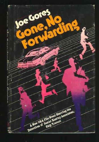 Gone, No Forwarding ***SIGNED***: Joe Gores