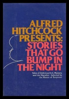 9780394412160: Alfred Hitchcock Presents: Stories That Go Bump in the Night