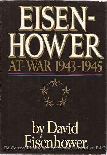 Eisenhower At War 1943-1945: Eisenhower , David