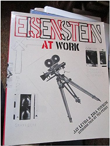 Eisenstein At Work: Leyda, Jay & Zina Voynow (Ted Petty, Intro)