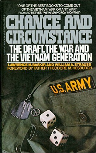 9780394412757: Chance and Circumstance: The Draft, the War, and the Vietnam Generation
