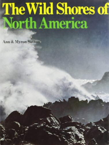 9780394412801: The Wild Shores of North America.