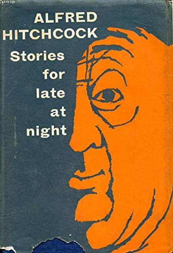 9780394413464: Alfred Hitchcock Presents: Stories for Late at Night